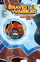 Bravest Warriors 2014 Giant: Paralyzed Horse #1 by James IV Tynion