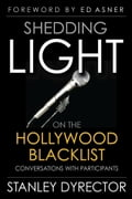 Shedding Light on the Hollywood Blacklist: Conversations with Participants f8de8f91-32e1-4c70-ad52-9764c9e35da4