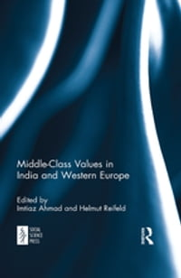Middle-Class Values in India and Western Europe