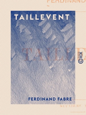 Taillevent by Ferdinand Fabre