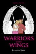 Warriors with Wings - Jorgenson Spear
