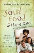 Soul Food & Living Water 5e9e7c16-2cf6-452c-a9c8-1ca4183b714d