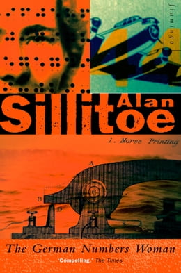 Book The German Numbers Woman by Alan Sillitoe
