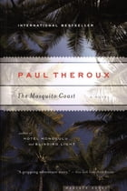 The Mosquito Coast Cover Image