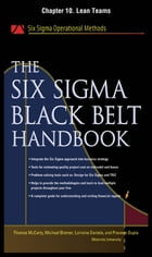 The Six Sigma Black Belt Handbook, Chapter 10 - Lean Teams by Thomas McCarty