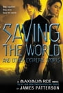 Saving the World and Other Extreme Sports Cover Image
