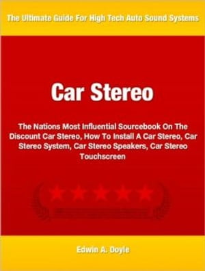Car Stereo The Nations Most Influential Sourcebook On The Discount Car Stereo,  How To Install A Car Stereo,  Car Stereo System,  Car Stereo Speakers,  Ca