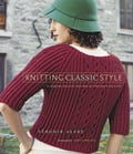 Knitting Classic Style: 35 Modern Designs Inspired by Fashion's Archives b52aafd0-cc92-426b-b82d-e342f0ecc716