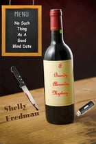 No Such Thing As A Good Blind Date: A Brandy Alexander Mystery,(#2) by Shelly Fredman