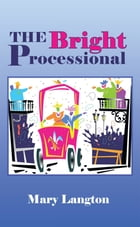 The Bright Processional by Mary Langton