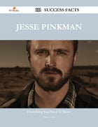 Jesse Pinkman 111 Success Facts - Everything you need to know about Jesse Pinkman