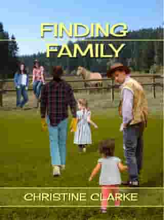 FINDING FAMILY by Christine Clarke