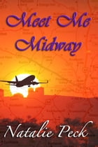 Meet Me Midway by Natalie Peck