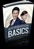 Affirmation Basics by Anonymous