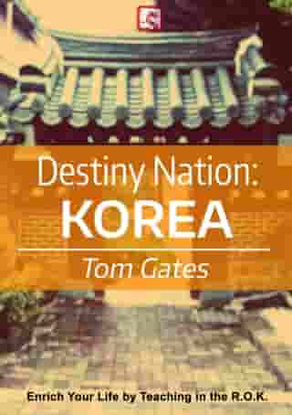 Destiny Nation: Korea by Tom Gates