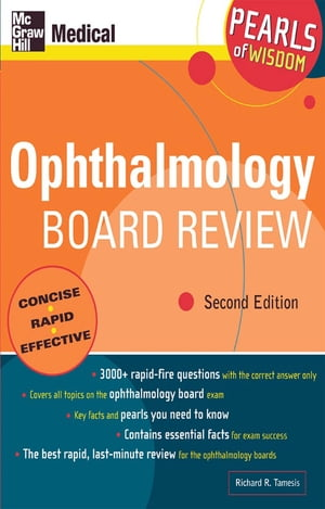 Ophthalmology Board Review: Pearls of Wisdom,  Second Edition Pearls of Wisdom,  Second Edition