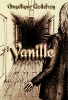 Vanille by Angélique Godefroy