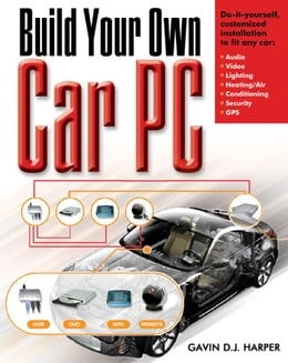 Book Build Your Own Car PC by Harper, Gavin