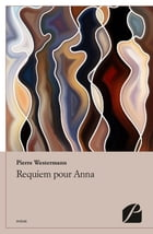 Requiem pour Anna by Pierre Westermann