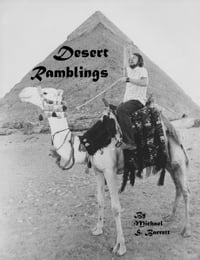 Desert Ramblings: Short, humorous essays on travel in Egypt, the Middle East and Elsewhere in the…
