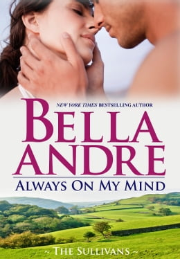 Book Always On My Mind: The Sullivans by Bella Andre