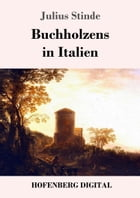 Buchholzens in Italien by Julius Stinde