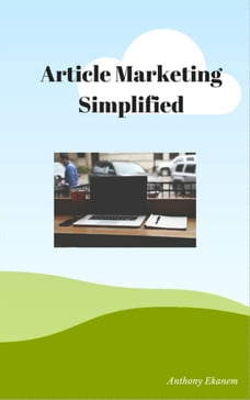 Article Marketing Simplified