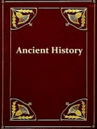 A Manual of Ancient History [Illustrated] by A. H. L. Heeren
