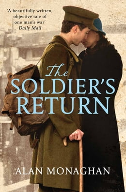 Book The Soldier's Return by Alan Monaghan