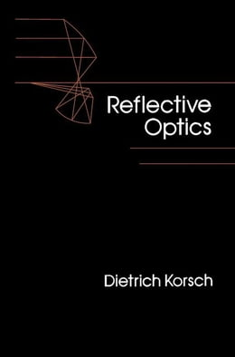 Book Reflective Optics by Korsch, Dietrich