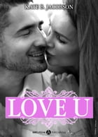 Love U volume 6 by Kate B. Jacobson