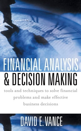 Book Financial Analysis and Decision Making by David Vance