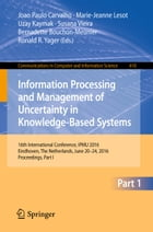 Information Processing and Management of Uncertainty in Knowledge-Based Systems: 16th International…