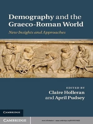 Demography and the Graeco-Roman World New Insights and Approaches