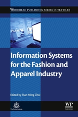 Book Information Systems for the Fashion and Apparel Industry by Tsan-Ming Jason Choi