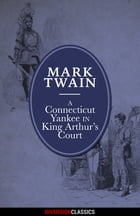 A Connecticut Yankee in King Arthur's Court (Diversion Illustrated Classics) by Mark Twain