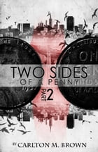 2 Sides of a Penny Part 2 by Carlton Brown