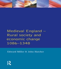 Medieval England: Rural Society and Economic Change 1086-1348
