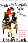 The Tale of the Allergist's Wife and Other Plays Cover Image