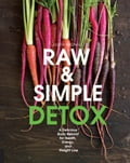 Raw and Simple Detox 4a46d33c-362e-49e0-acea-a7b85e187313