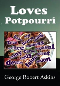 Loves Potpourri