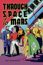 Through Space to Mars by Howard R. Garis