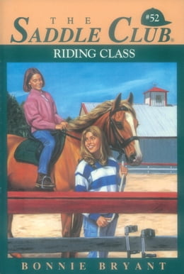 Book Riding Class by Bonnie Bryant