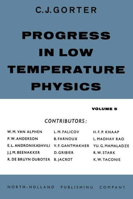 Book Progress in Low Temperature Physics by Gorter, C J