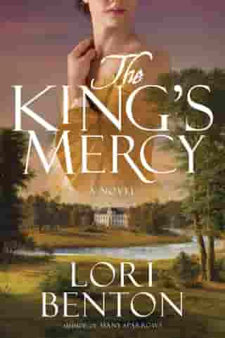 The King's Mercy: A Novel by Lori Benton