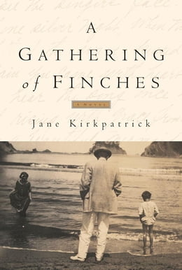Book A Gathering of Finches by Jane Kirkpatrick