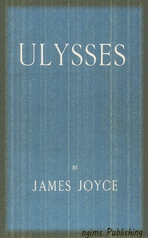 Ulysses (Illustrated + Audiobook Download Link + Active TOC)