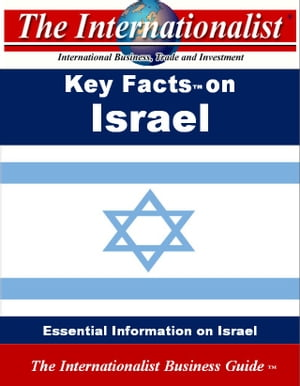 Key Facts on Israel: Essential Information on Israel by Patrick W. Nee