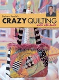 Barbara Randle's Crazy Quilting With Attitude (Quilts & Quilting) photo