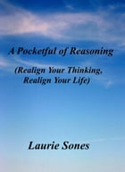 A Pocketful of Reasoning by Laurie Sones